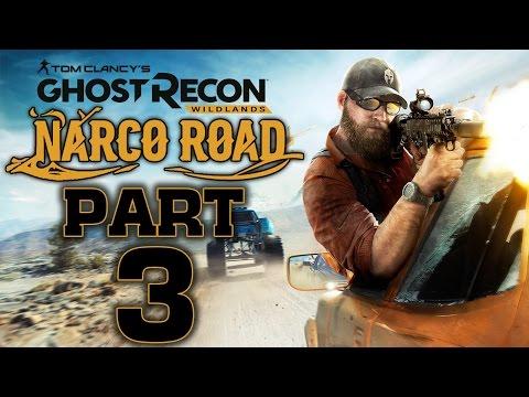 Ghost Recon: Wildlands - Narco Road DLC - Let's Play - Part 3 -