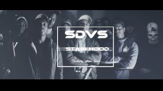 SDVS Gang - Stains Hood (Streetclip) // Dir. by @DirectedbyWT