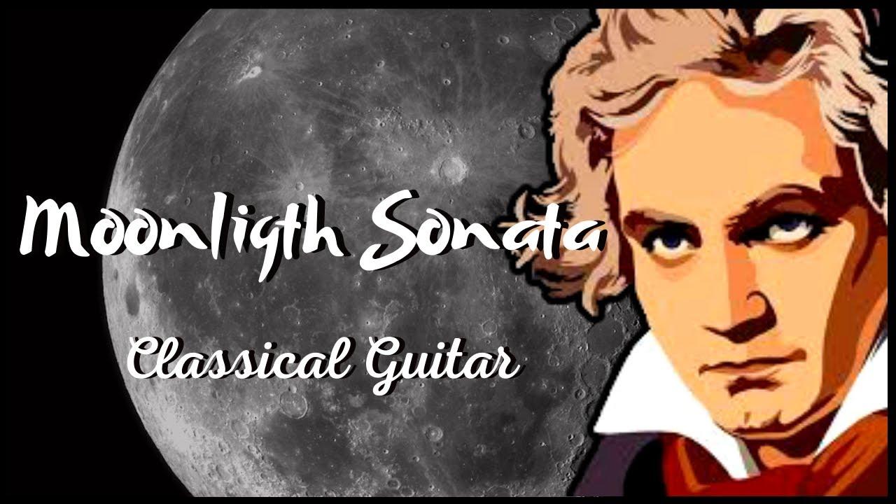 MOON LIGTH SONATA, Ludwig Van Beethoven, (CLASSICAL GUITAR)
