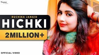 Hichki Ruchika Jangid, Sonika Singh, Ranbir Gujjar | Latest Haryanvi Songs Haryanavi 2018