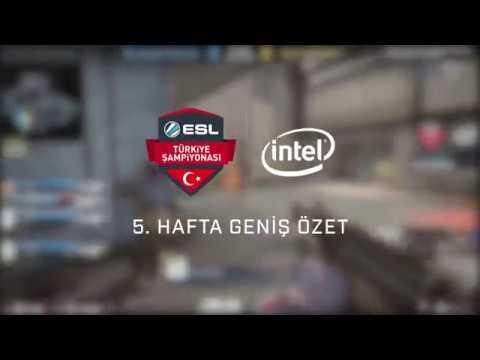 Intel ESL Türkiye Şampiyonası 5. Hafta Özet Videosu