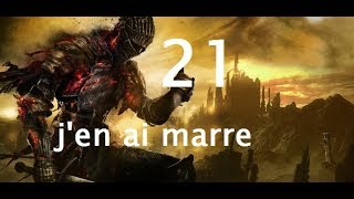 Dark Souls 3. /021/ J'en Ai Marre