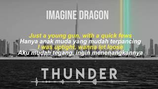 THUNDER-Imagine Dragon - [Lyric  dan terjemahan indonesia]