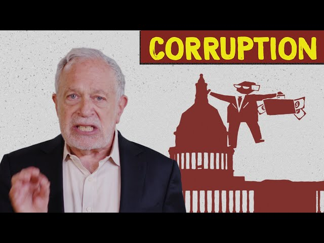 How Big Money Corrupts Our Politics (And How to Fix It) | Robert Reich