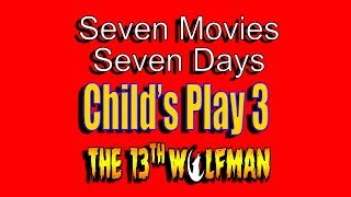 Seven Movies Seven Days Child
