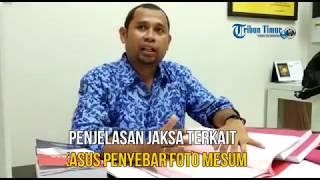 Penjelasan Jaksa Terkait Kasus Penyebar Foto Mesum