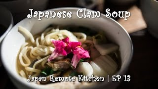 Japanese Clam Soup | EP 13