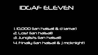 Junglists - Original mix - Ian Halsall - IDGAF MEDIA GROUP