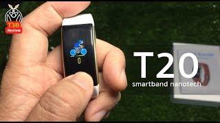 Smartband nanotech T20 : รีวิวสอนใช้งาน by T3B