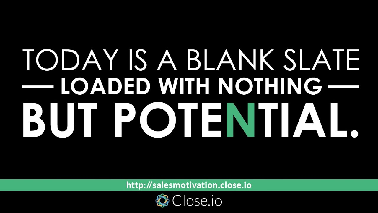 Sales Quote Sales Motivation Quote Today Is A Blank Slate Loaded With Nothing