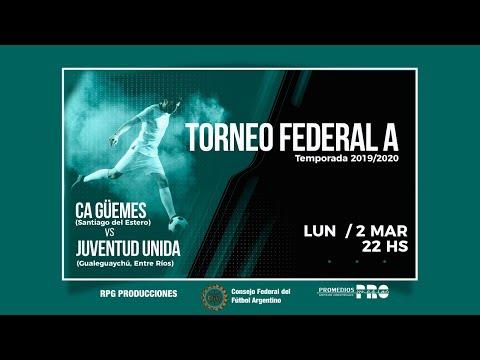 CA Güemes (SdE) Vs. Juventud Unida (Gualeguaychú)