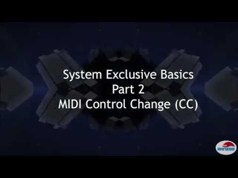 MIDI System Exclusive basics - Part 2 MIDI Control Change (CC)