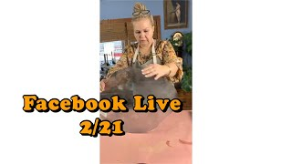 Facebook Live 2/21/21