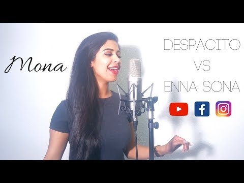 Despacito Cover - Luis Fonsi, Daddy Yankee ft Justin Bieber & Enna Sona - by Mona