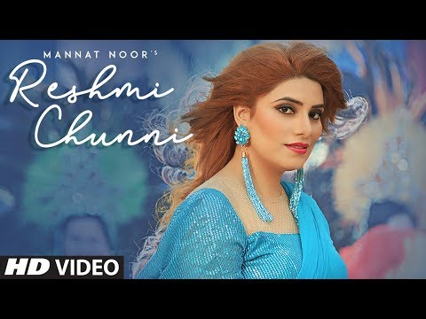 Reshmi Chunni: Mannat Noor (Full Song) Gurmeet Singh | Harmanjeet Singh | Latest Punjab Songs 2019