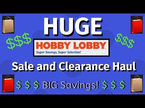 HUGE Hobby Lobby CLEARANCE and SALE Haul!!!
