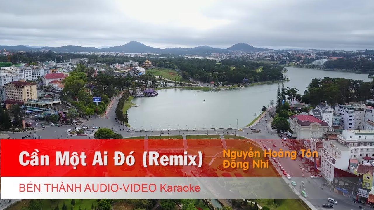 KARAOKE NHẠC TRẺ 2018 | Cần Một Ai Đó (Remix) - Đông Nhi | Beat Chuẩn