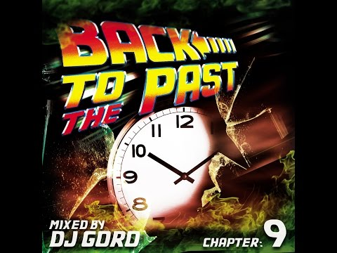 Back To The Past Chapter 9 // 100% Vinyl // Classic Trance // 1998-2002 // Mixed By DJ Goro