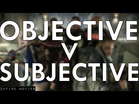 Objective vs. Subjective Film Criticism   Define Movies