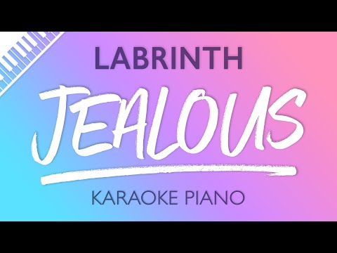 Jealous (Piano Karaoke Instrumental) Labrinth