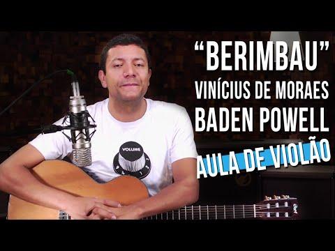 Baden Powell e Vinícius de Moraes - Berimbau (como tocar - aula de violão) mp3