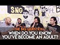 SnG: When Do You Know You've Become An Adult? | Big Question S2 Ep43