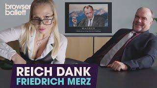 Reich dank Friedrich Merz
