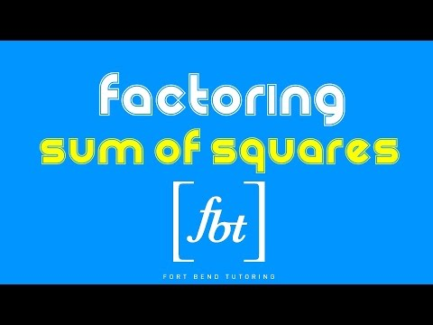 Factoring: Sum of Squares (Yes, you CAN factor them!) [fbt]
