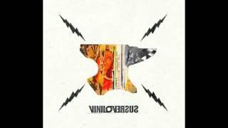 VINILOVERSUS - Los Que Fueron Y Vinieron (B-Side)