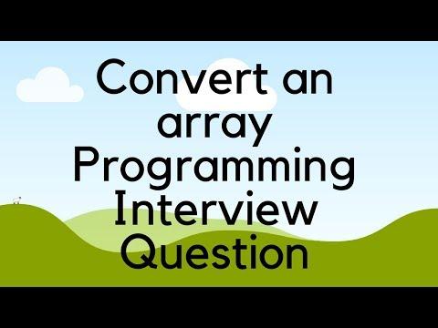 Convert an Array Programming interview question