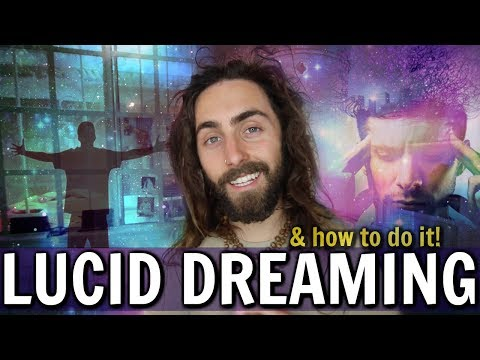 Lucid Dreaming! (& How to Do It) | New & Improved Guide