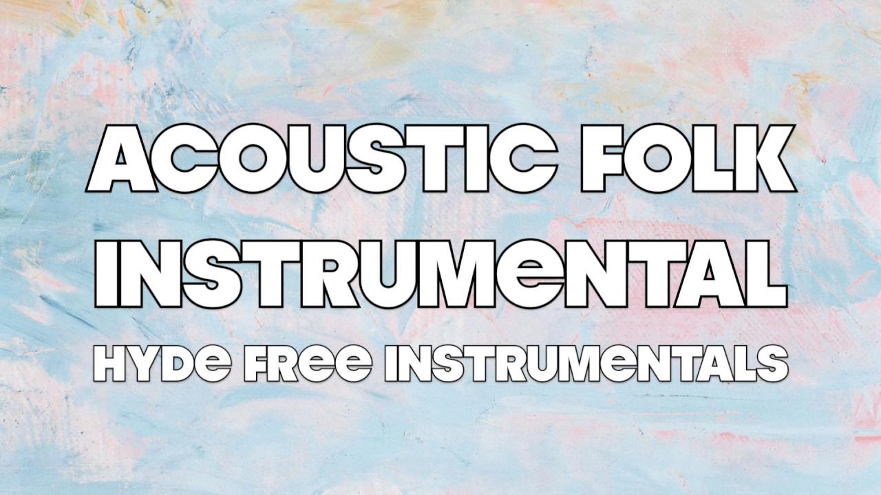 acoustic folk instrumental hyde free instrumentals