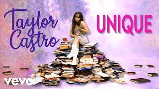 Taylor Castro - Unique