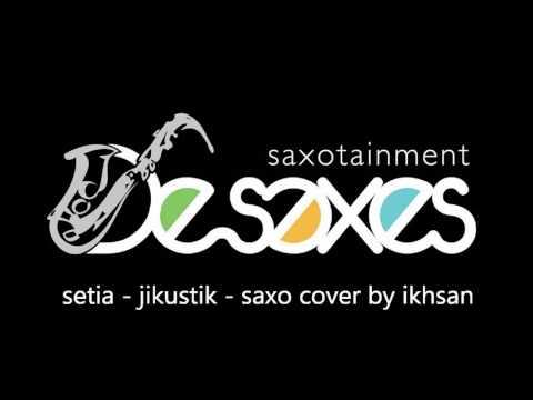 Setia - Jikustik - Saxophone Cover by Ikhsan
