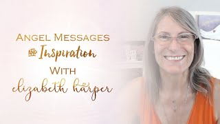 Angel Messages & Inspiration September 14-21