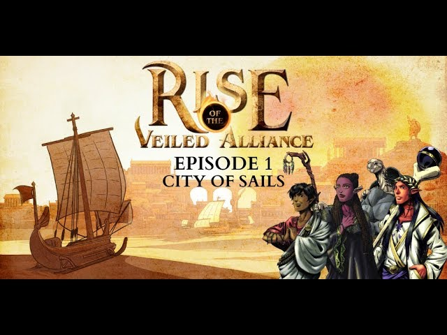 (Dark Sun D&D5e) Rise of the Veiled Alliance, EP1: City of Sails