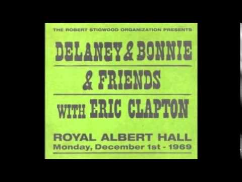 Delaney & Bonnie and Friends With Eric Clapton - Live Royal Albert Hall - CD1 - 1969