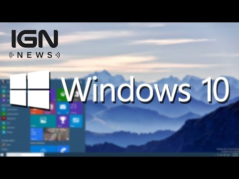 Windows 10 Will Be Microsoft's Last Version of Windows - IGN News