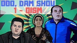 Ooo, Dam Shou / 1-qism (09.06.2018)