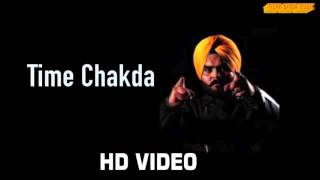 Latest Punjabi songs 2015 Kulbir Jhinjer - Time chakda  ft . Desi crew