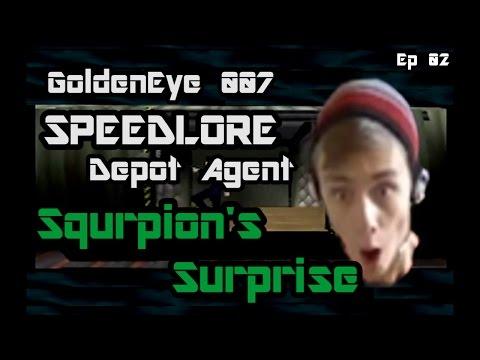 GoldenEye 007 SpeedLore - Depot Agent (Episode 02 - Squrpion's Surprise)