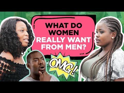 What Do Women Really Want From Men? Nigerians Speak | Legit TV