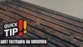 Rost entfernen und PfĮege von Gusseisen (Rosten und Platten)   Grillfürst Quick Tips