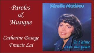 Je t'aime avec ma peau - Mireille Mathieu