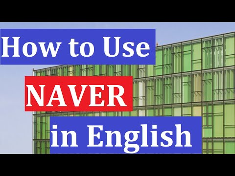 How To Use Naver In English - Step By Step Tutorial