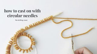 How To Cast On (Circular Needles)