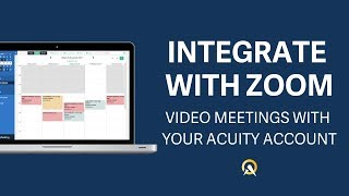 How to Integrate Your Acuity Account with Zoom