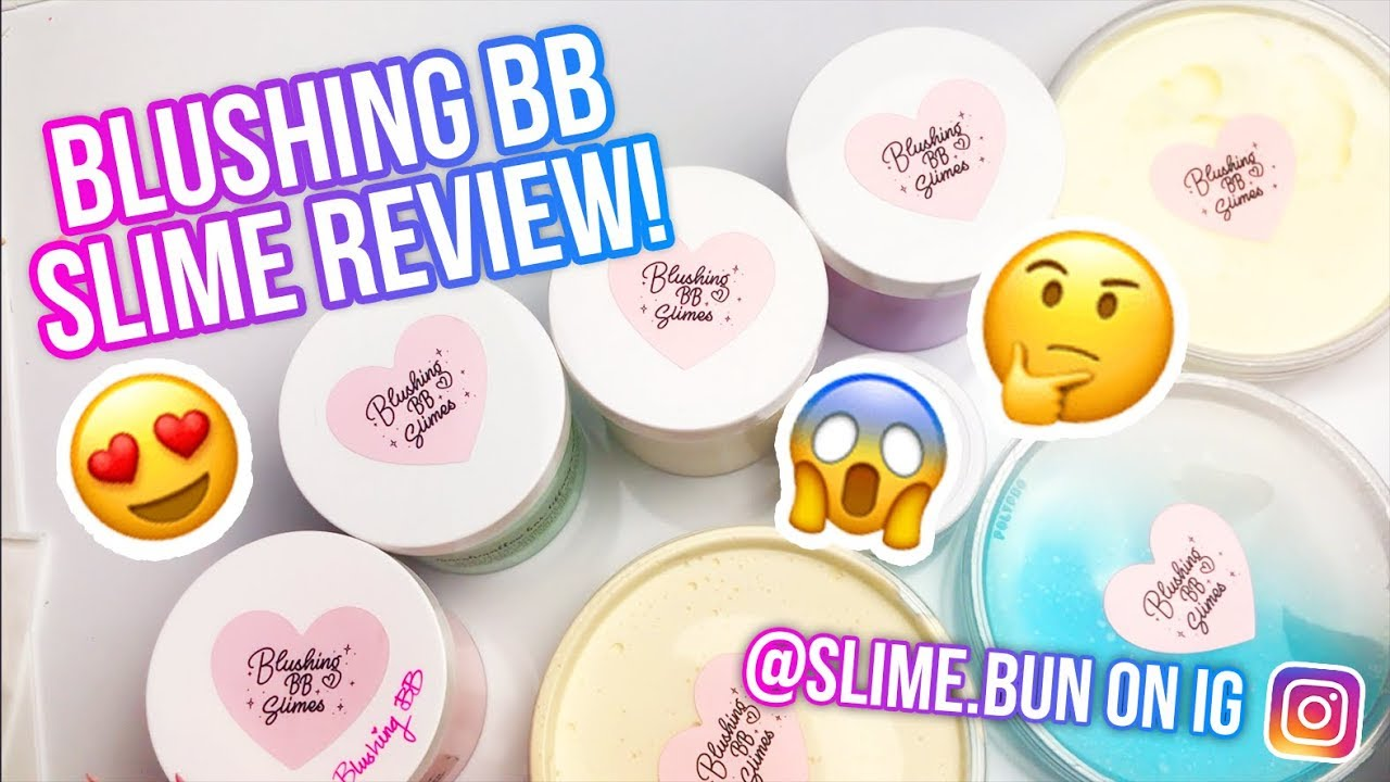 Blushing bb slimes 100 honest review famous slime shop for Bb shopping it