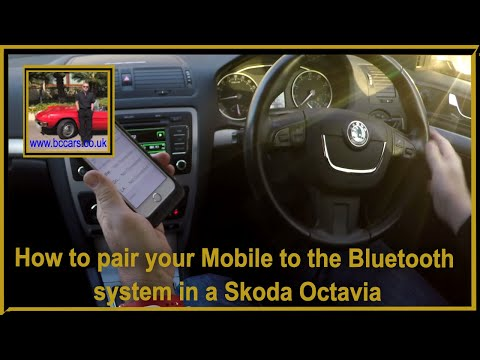 How to pair your Mobile to the bluetooth system in a Skoda Octavia 2 0 TDI CR Elegance Estate