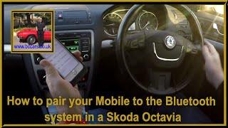 Het koppelen van uw Mobiele telefoon om de bluetooth-systeem in een Skoda Octavia 2 0 TDI CR Elegantie Estate